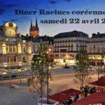 Dîner Racines coréennes à Angers - Samedi 22 Avril